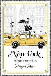 New York: Through a Fashion Eye -kirja